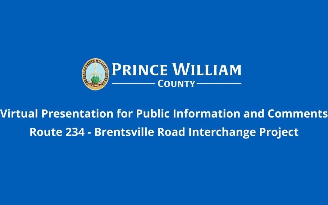 Route 234 – Brentsville Rd Interchange Virtual Presentation